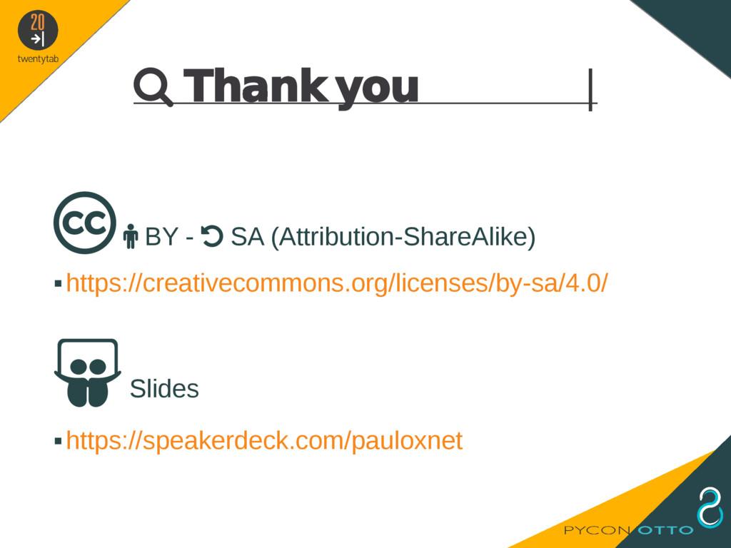  Thank you     BY -  SA (Attribution-ShareA...