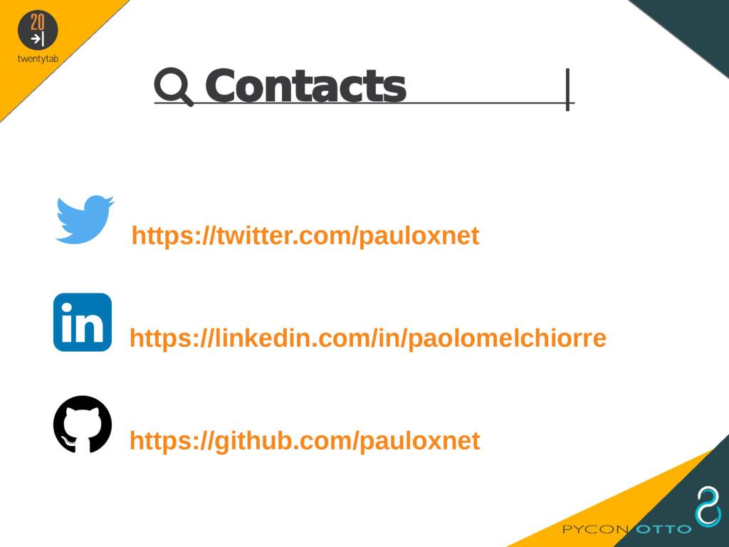  Contacts    https://twitter.com/pauloxnet  ...