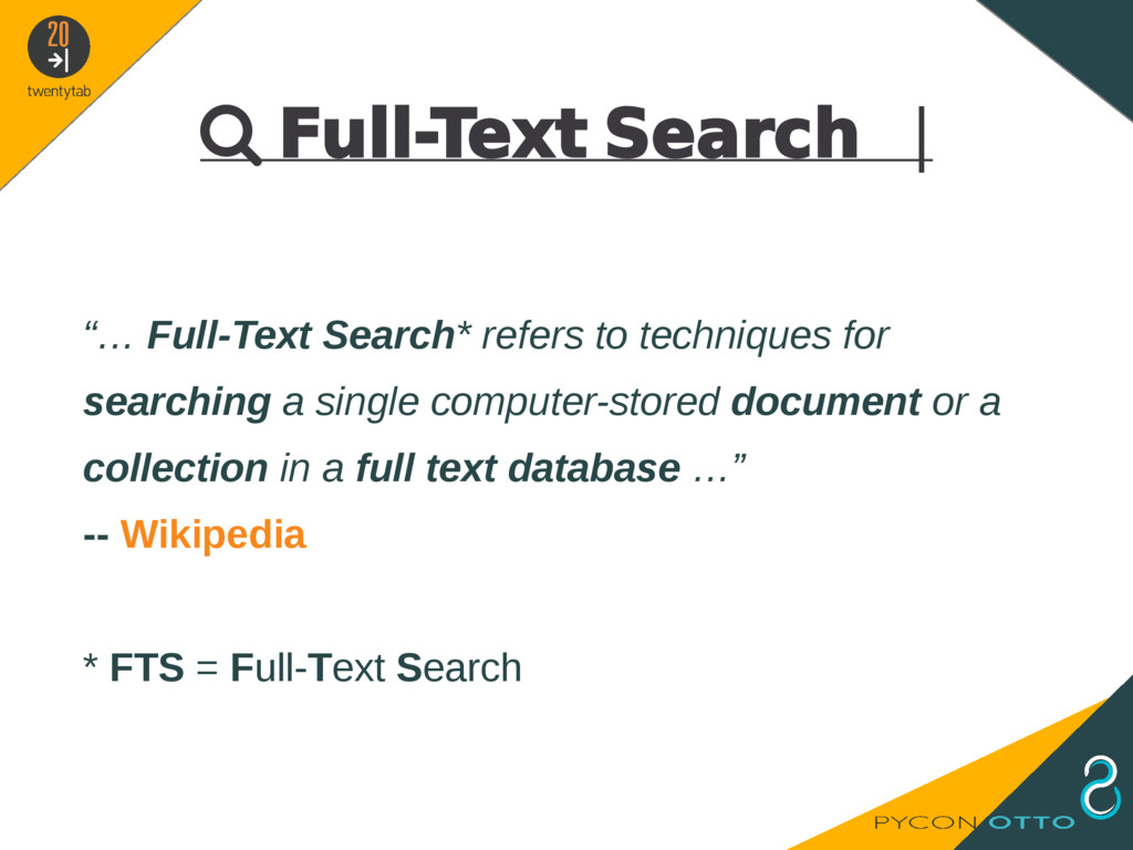 """ Full-Text Search   """"… Full-Text Search* refer..."""