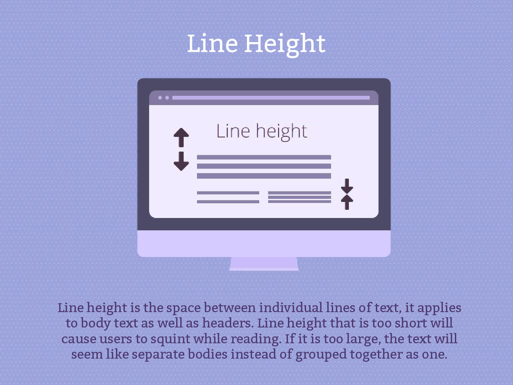 Line Height Line height is the space between in...
