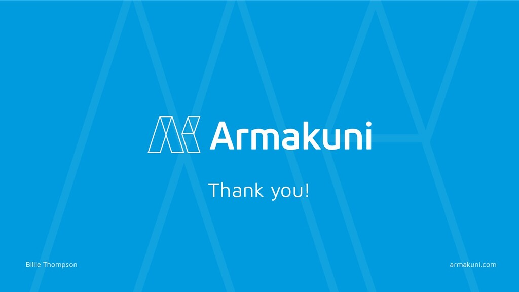 armakuni.com Thank you! Billie Thompson