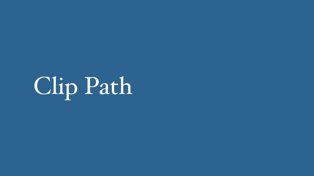Clip Path