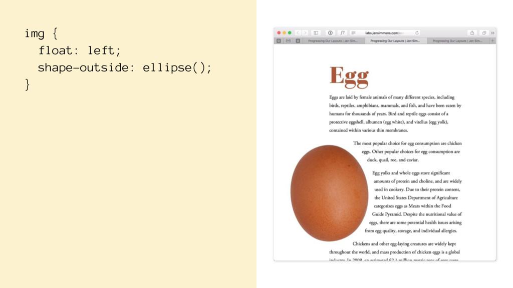 img { float: left; shape-outside: ellipse(); }