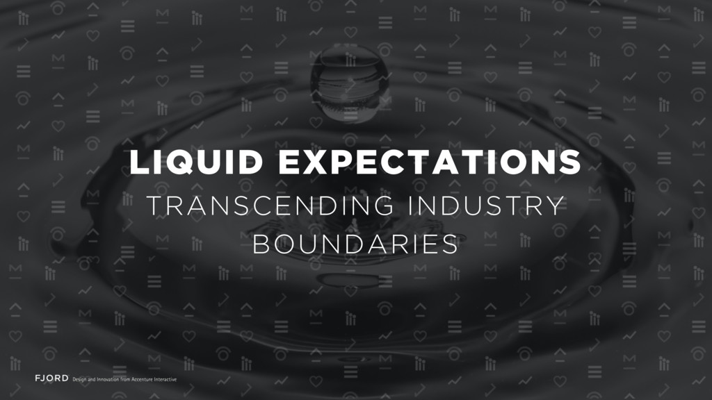LIQUID EXPECTATIONS TRANSCENDING INDUSTRY BOUND...