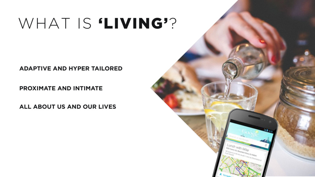 WHAT IS 'LIVING'? ADAPTIVE AND HYPER TAILORED P...