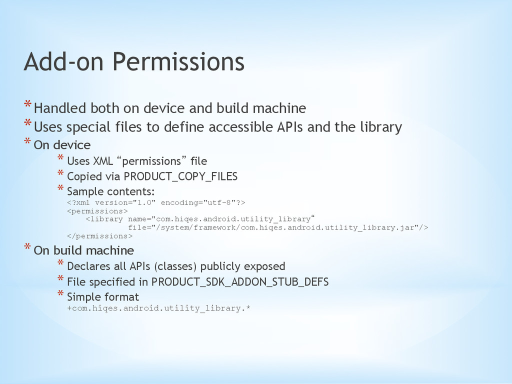 Add-on Permissions *Handled both on device and...