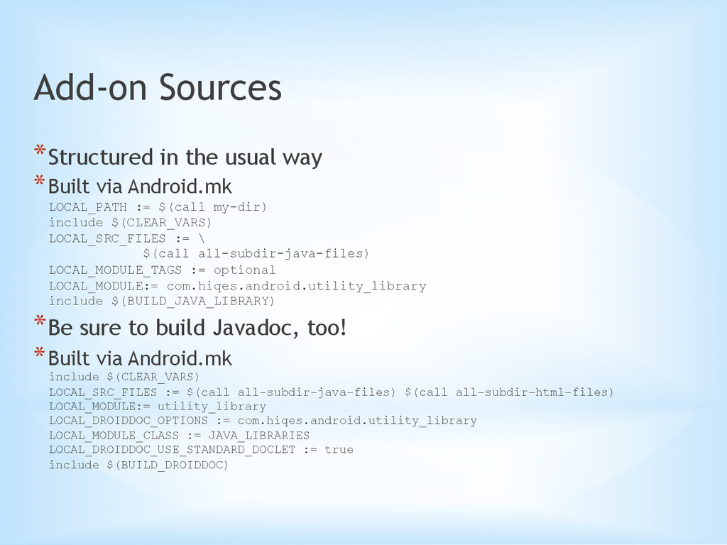 Add-on Sources *Structured in the usual way *...