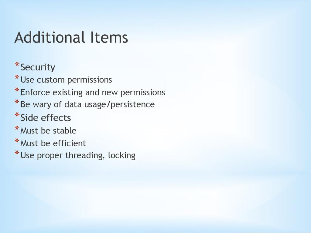Additional Items *Security *Use custom permis...