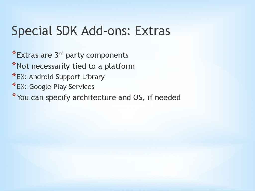 Special SDK Add-ons: Extras *Extras are 3rd pa...