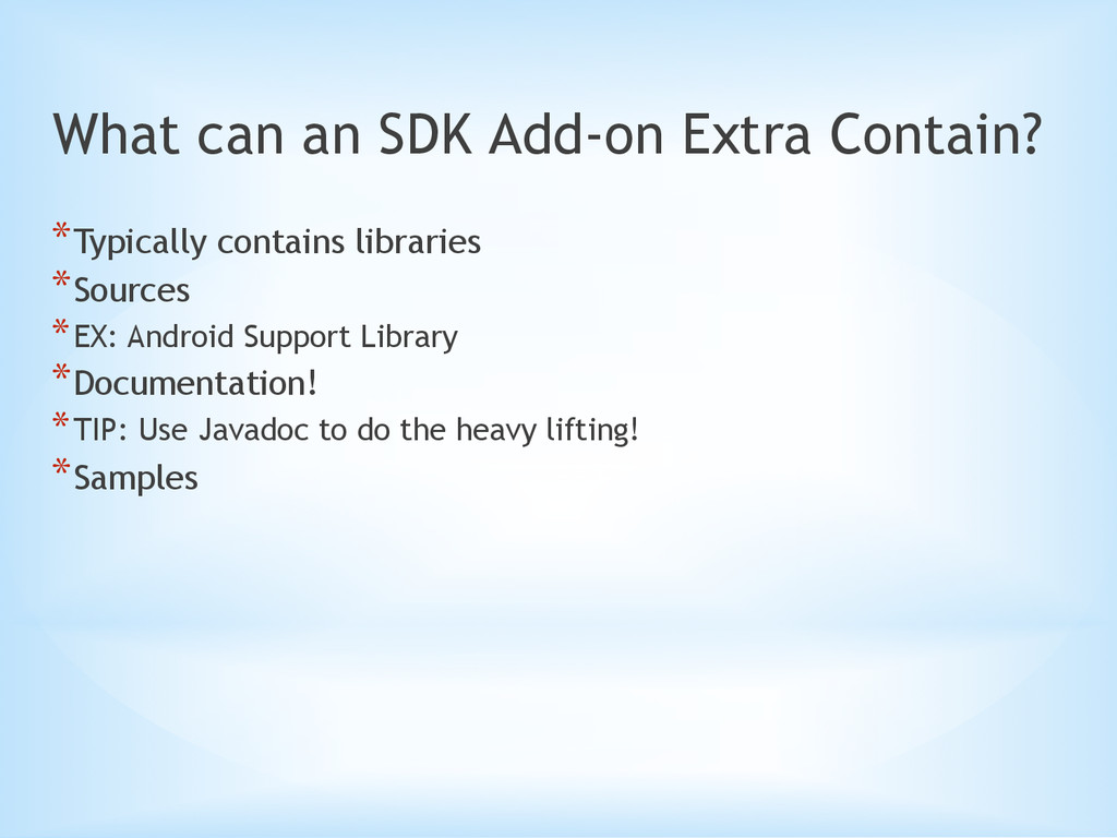 What can an SDK Add-on Extra Contain? *Typical...
