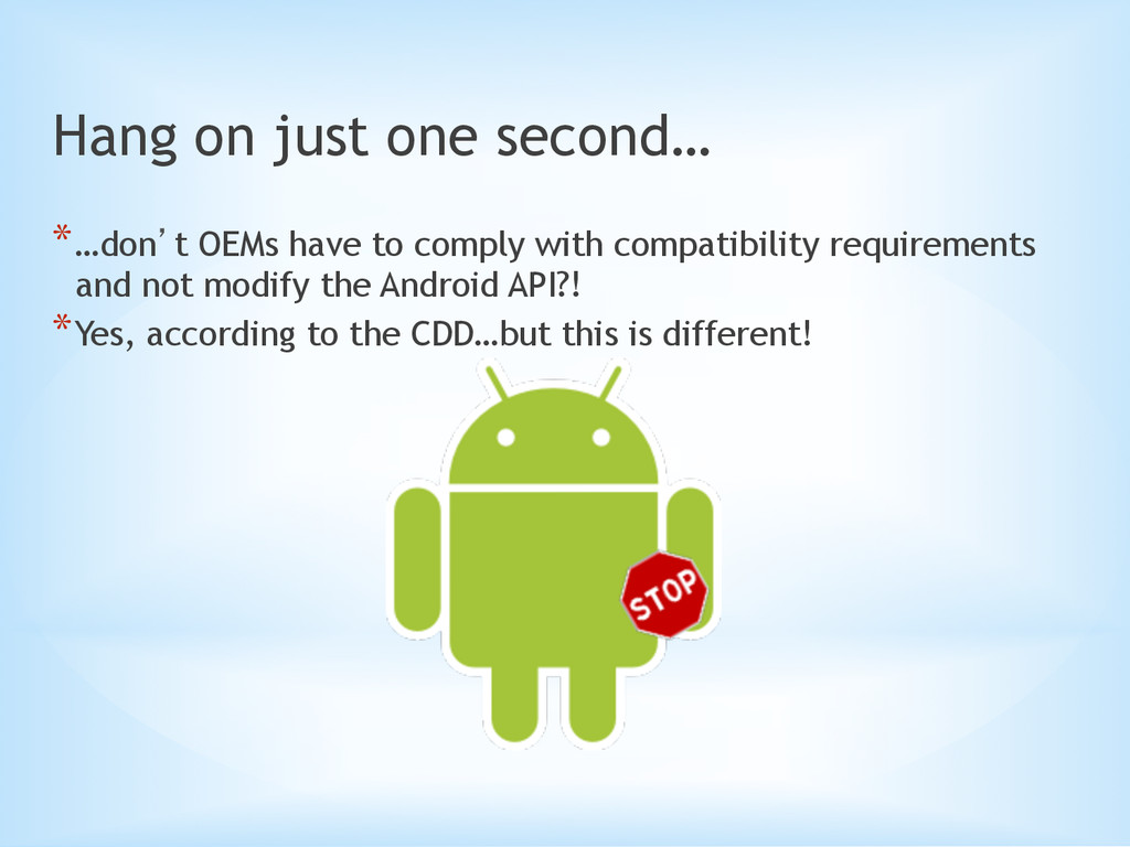 Hang on just one second… *…don`t OEMs have to ...