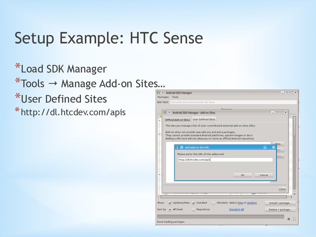 Setup Example: HTC Sense *Load SDK Manager *T...