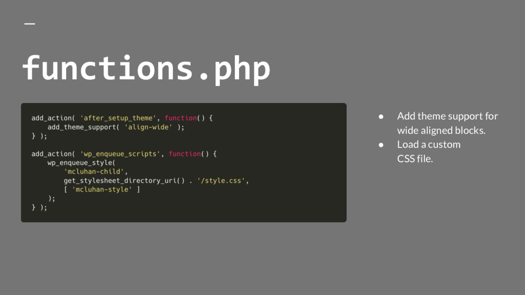 functions.php ● Add theme support for wide alig...