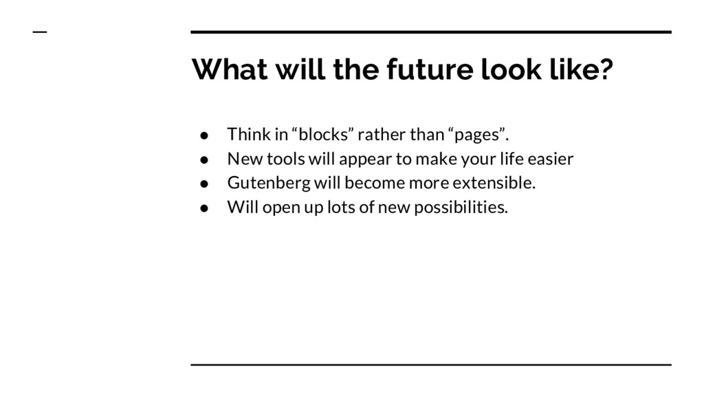 """● Think in """"blocks"""" rather than """"pages"""". ● New ..."""