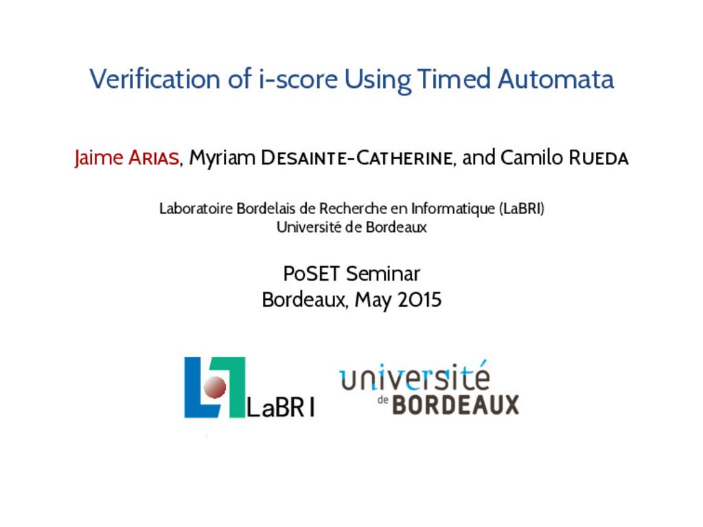 Verification of i-score Using Timed Automata Ja...
