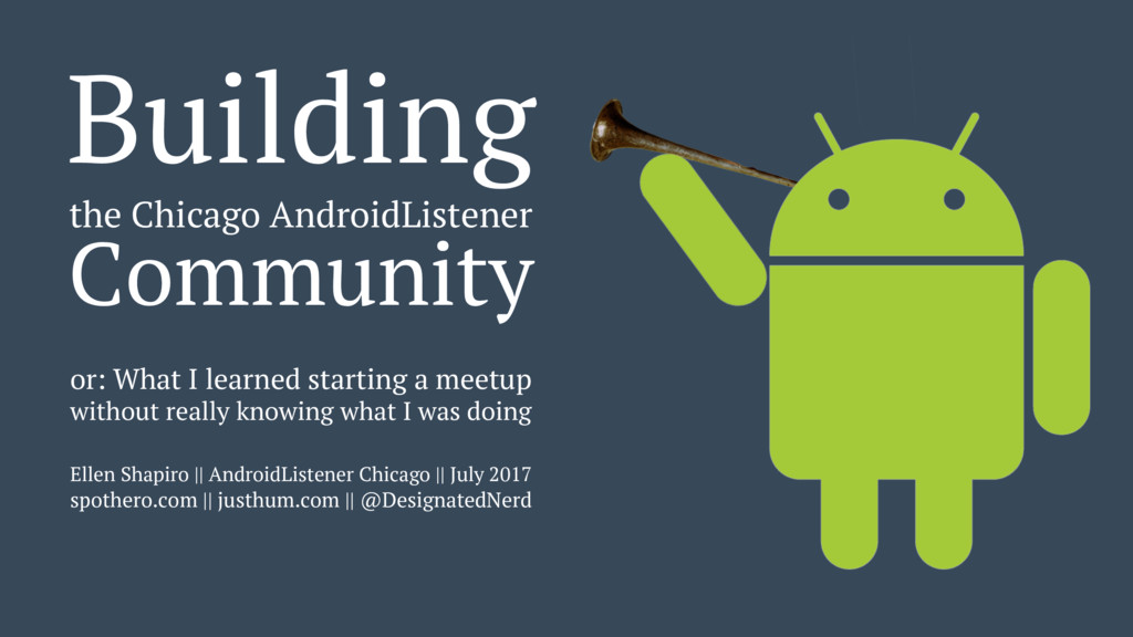 Building the Chicago AndroidListener Community ...