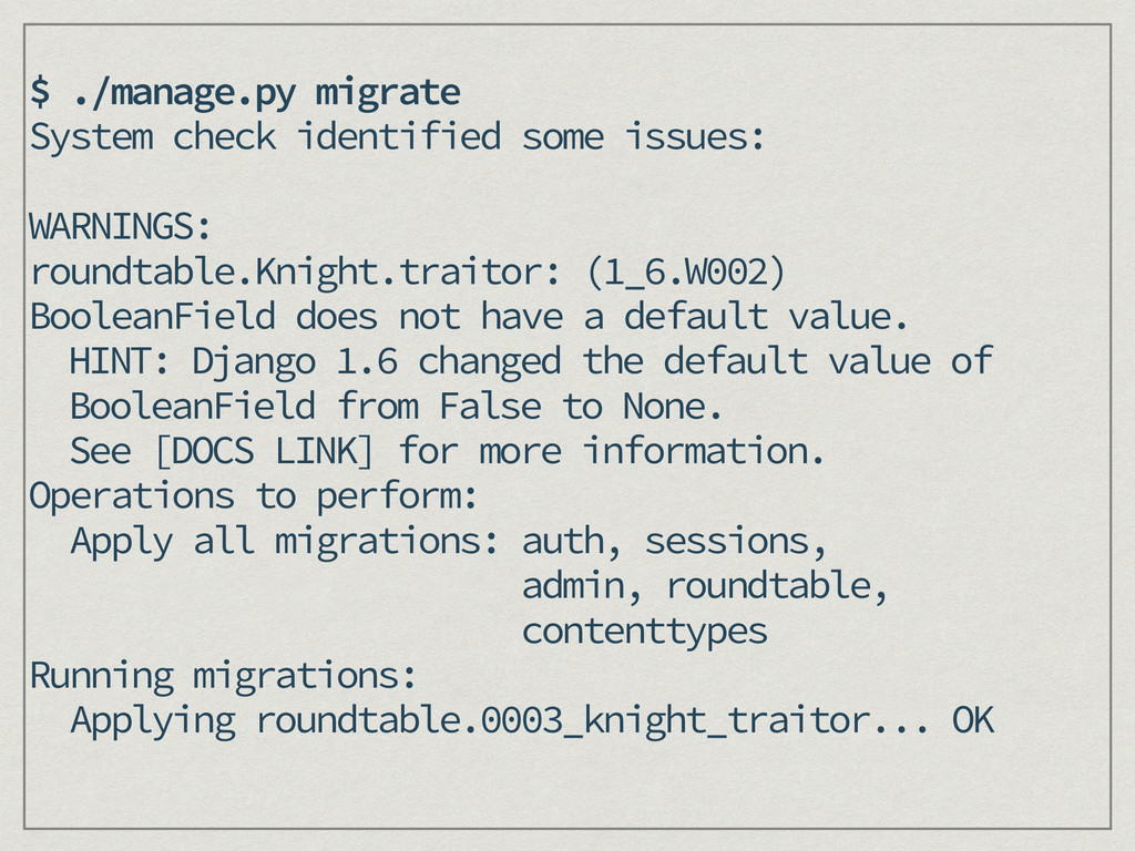 $ ./manage.py migrate System check identified s...