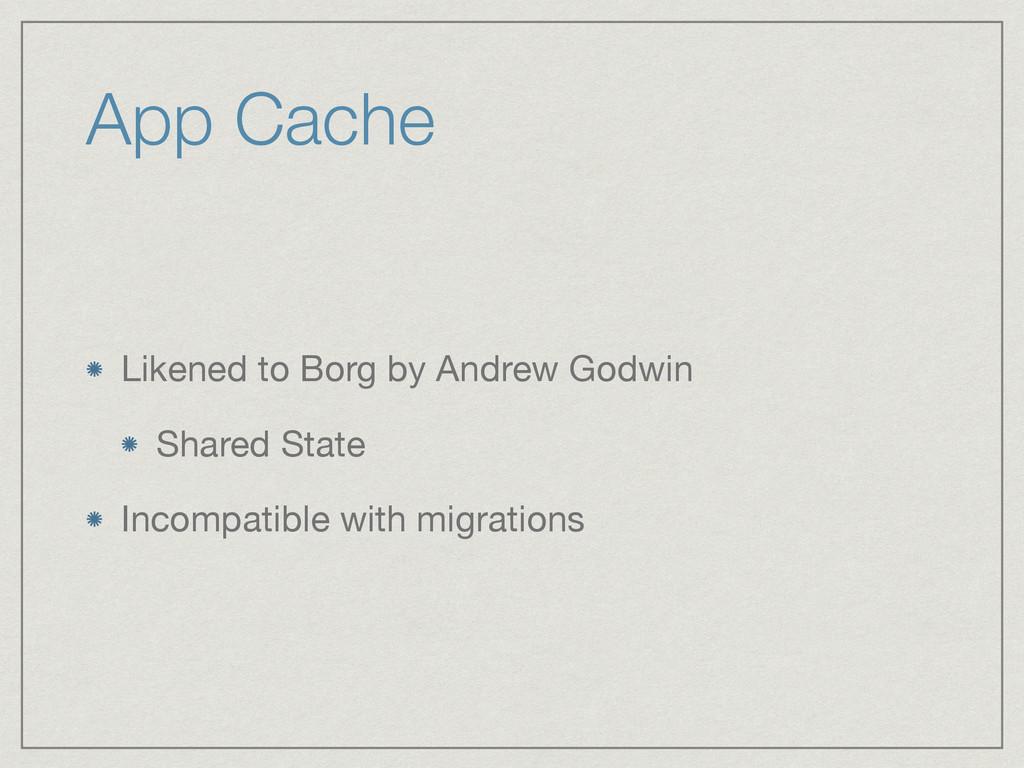 App Cache Likened to Borg by Andrew Godwin  Sha...
