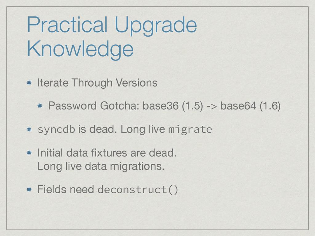 Practical Upgrade Knowledge Iterate Through Ver...