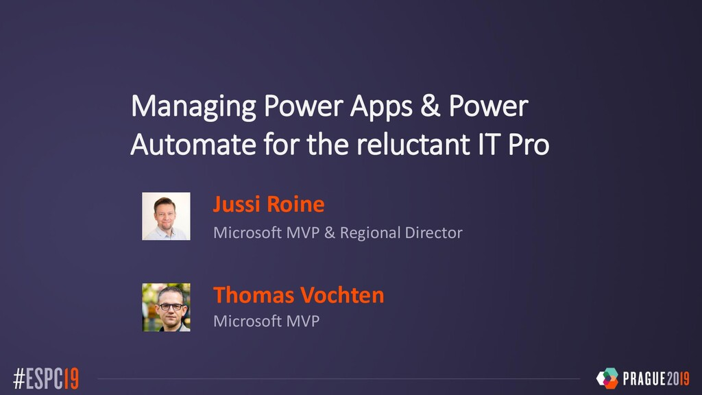 Managing Power Apps & Power Automate for the re...
