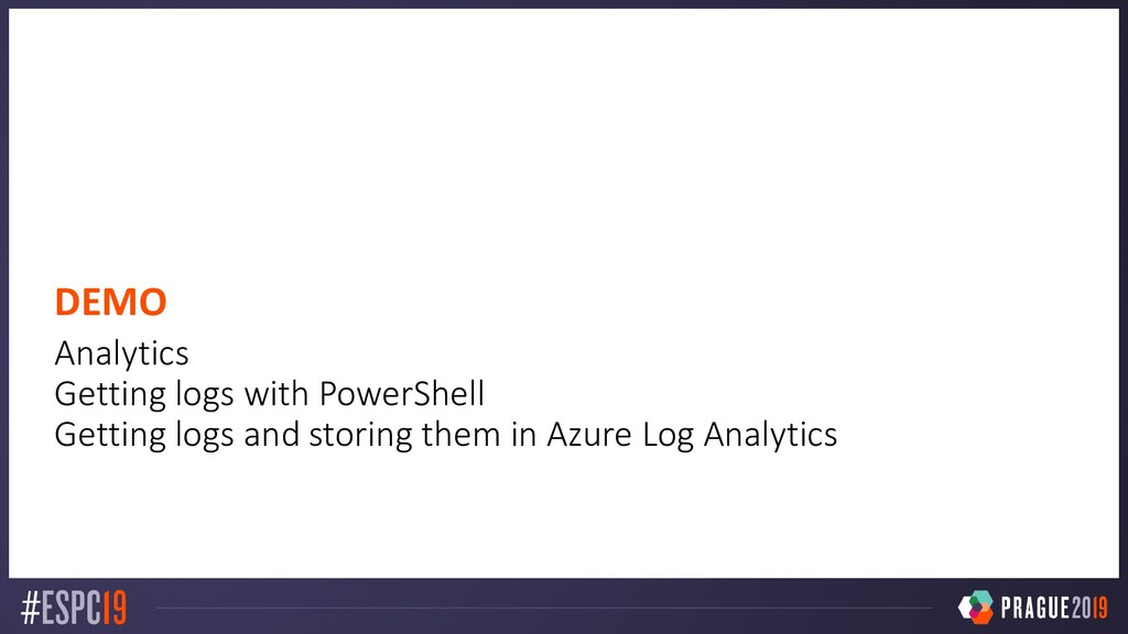 DEMO Analytics Getting logs with PowerShell Get...