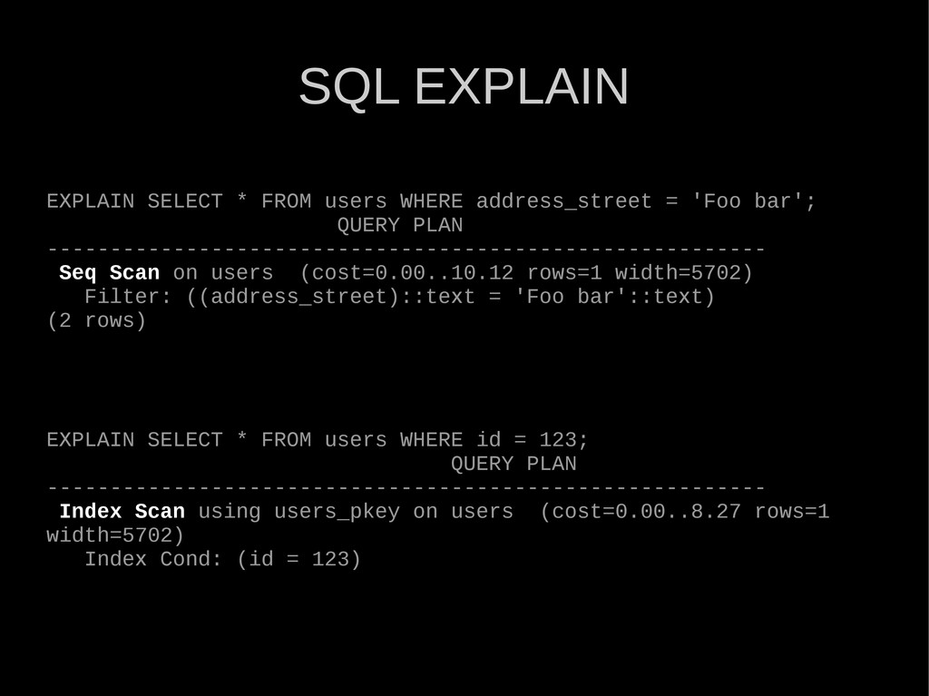 EXPLAIN SELECT * FROM users WHERE address_stree...