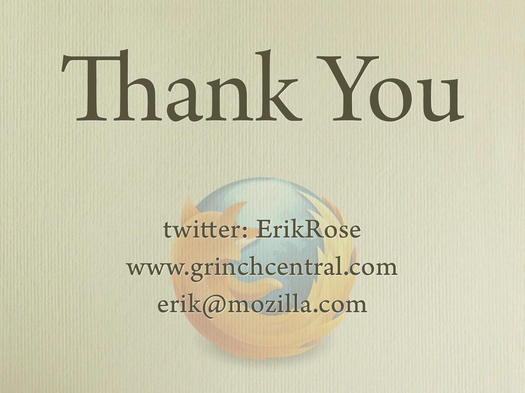 twitter: ErikRose www.grinchcentral.com erik@mo...