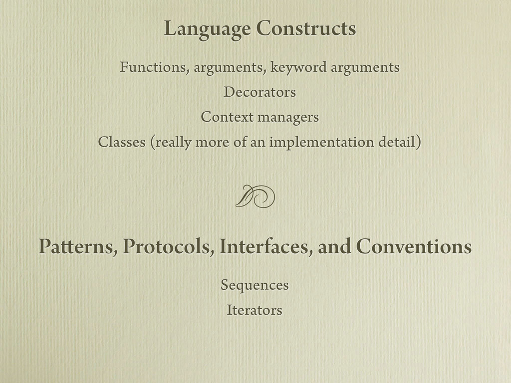 Sequences Iterators Patterns, Protocols, Interf...