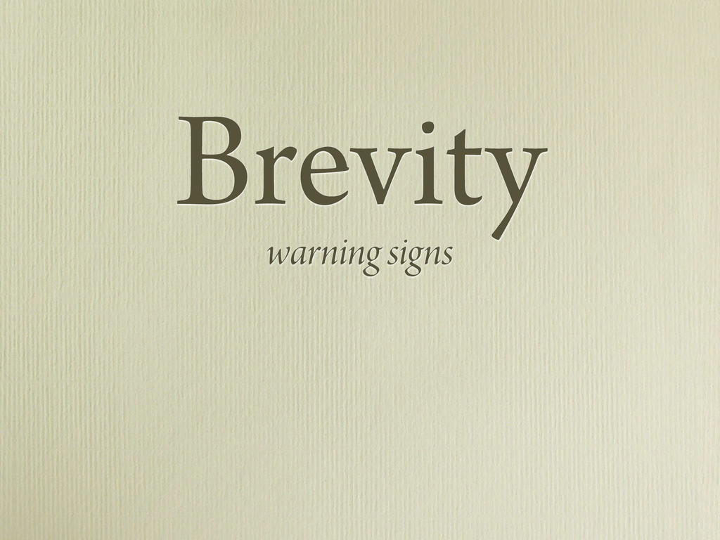 Brevity warning signs
