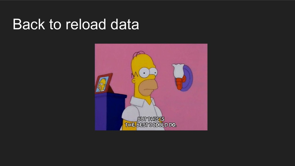 Back to reload data