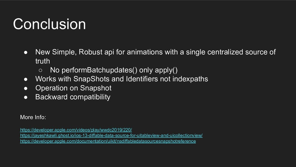 Conclusion ● New Simple, Robust api for animati...