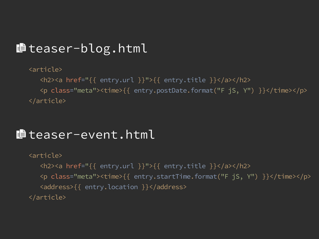 "<article> <h2><a href=""{{ entry.url }}"">{{ entr..."