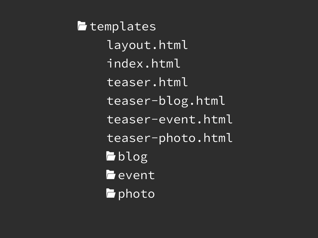 templates layout.html index.html teaser.html t...