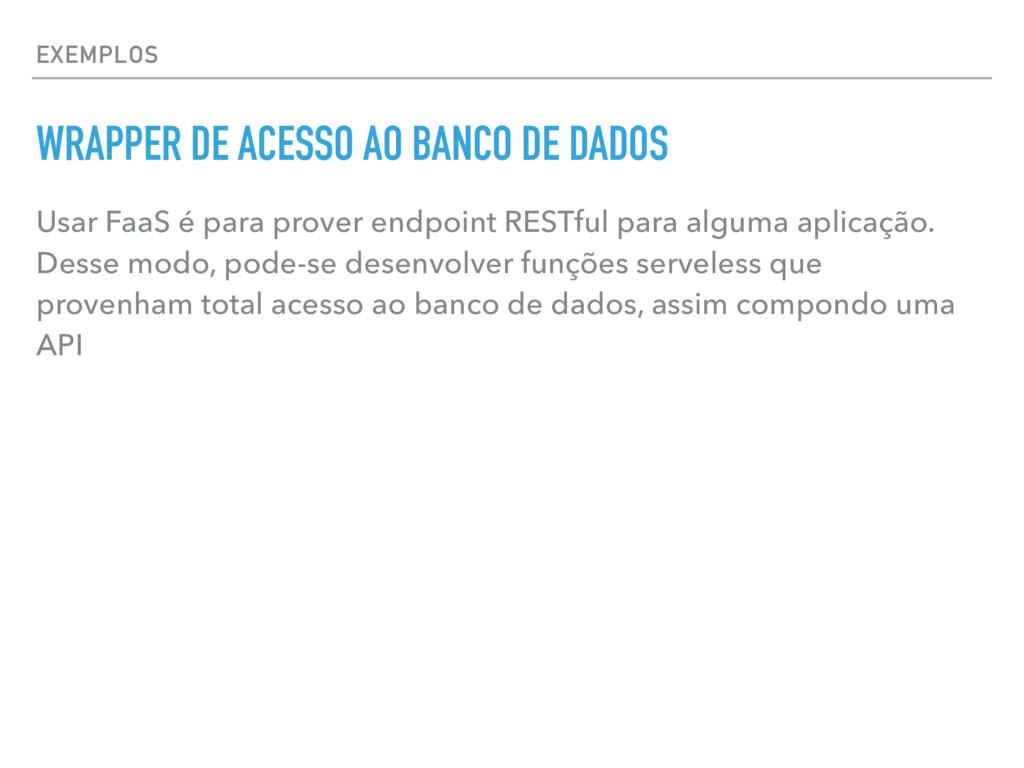 EXEMPLOS WRAPPER DE ACESSO AO BANCO DE DADOS Us...
