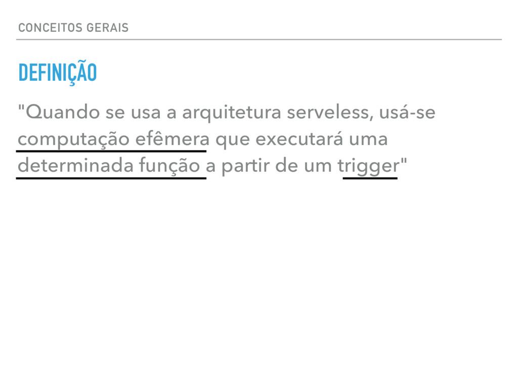"""CONCEITOS GERAIS """"Quando se usa a arquitetura s..."""