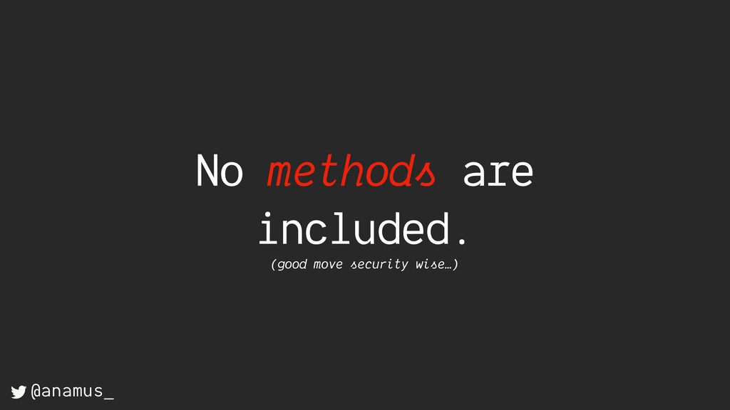 No methods are included. (good move security wi...