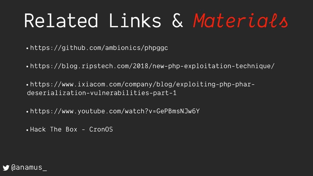 Related Links & Materials @anamus_ •https://git...