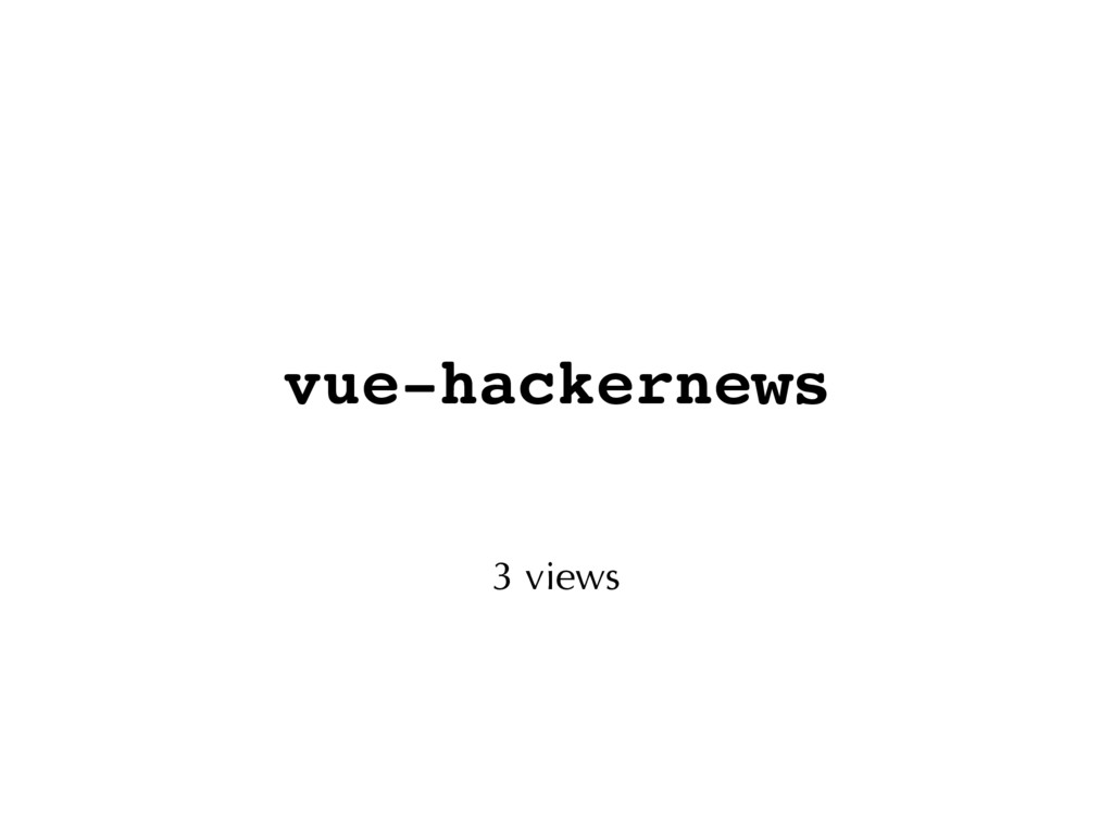 vue-hackernews 3 views