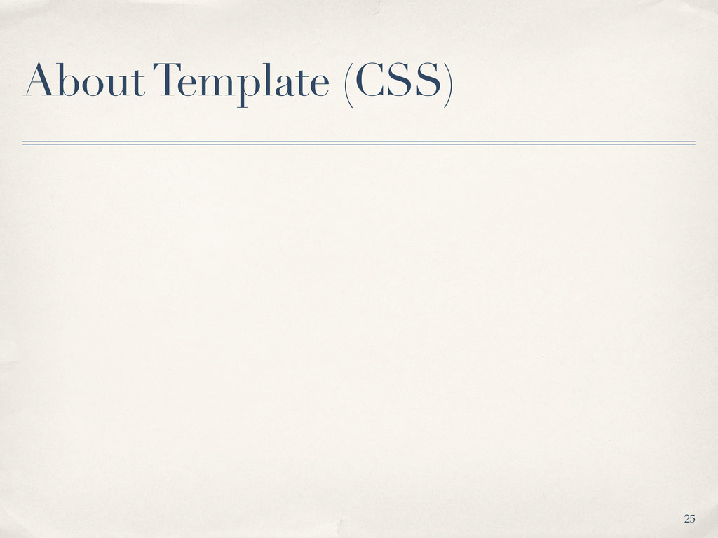 About Template (CSS) 25