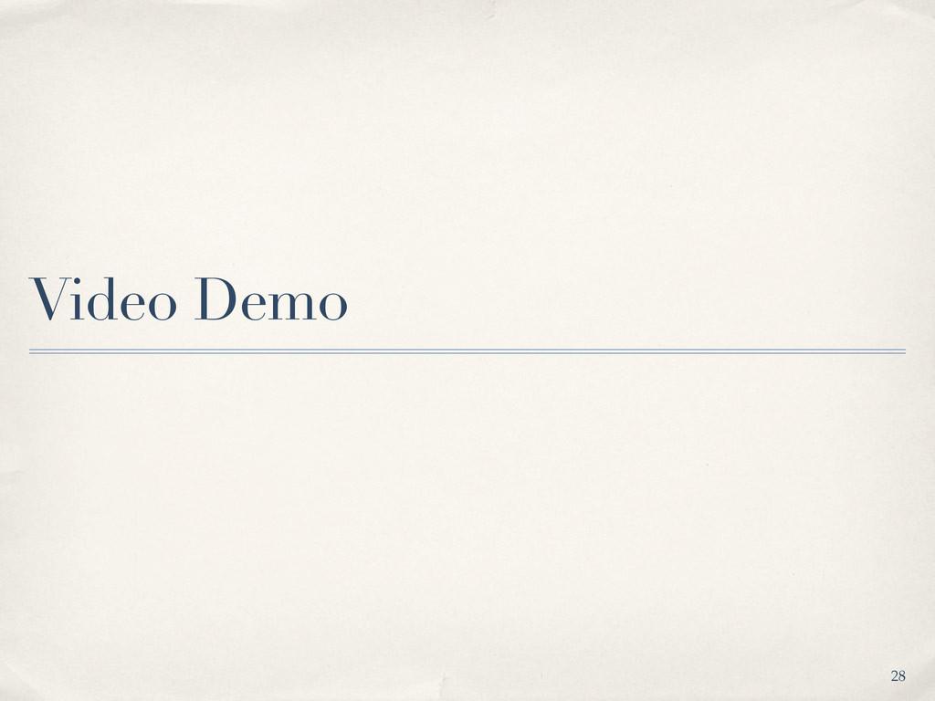 Video Demo 28
