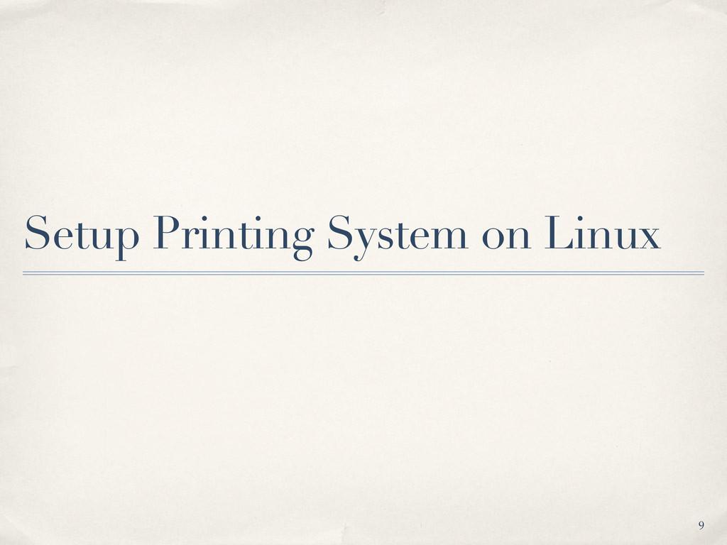 Setup Printing System on Linux 9