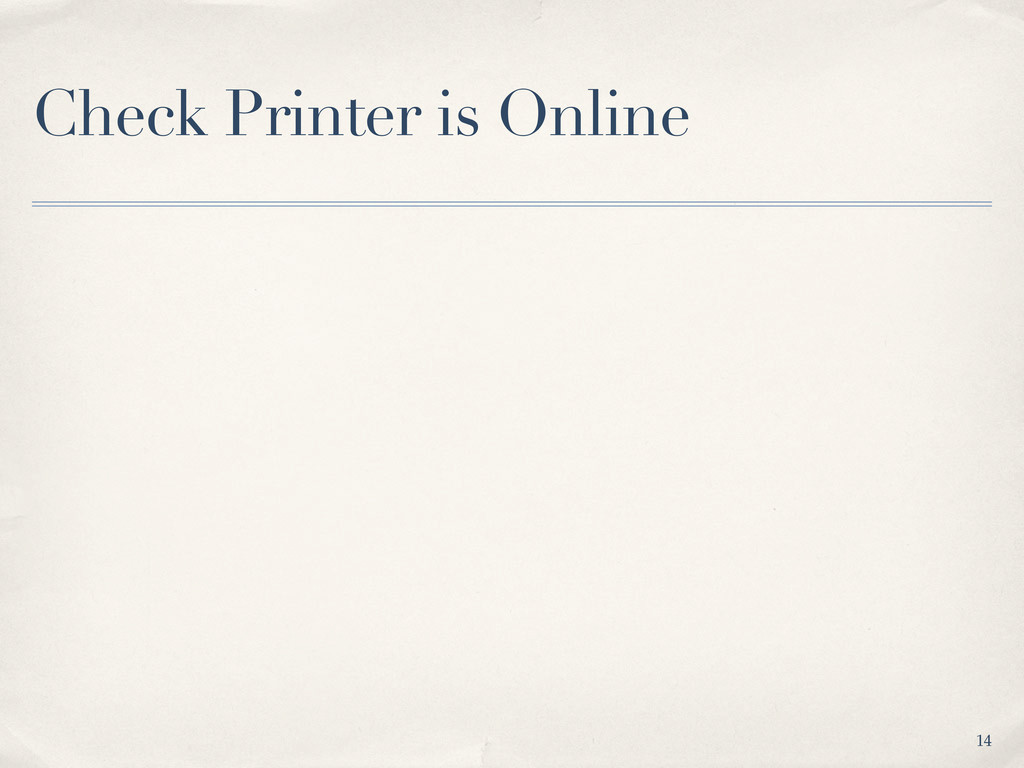 Check Printer is Online 14