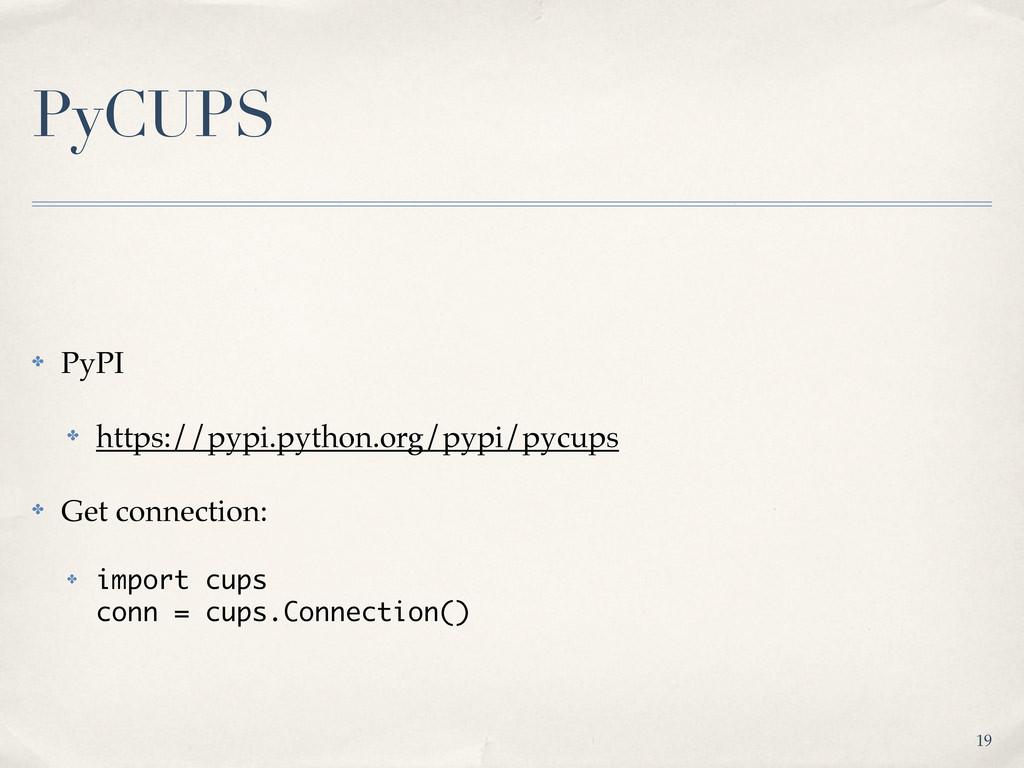PyCUPS ✤ PyPI ✤ https://pypi.python.org/pypi/py...
