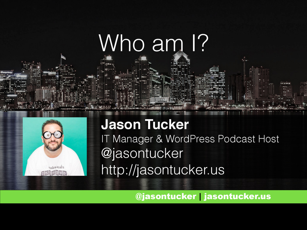 @jasontucker | jasontucker.us @jasontucker | ja...