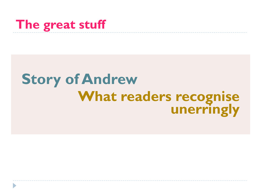 The great stuff Story of Andrew What readers re...