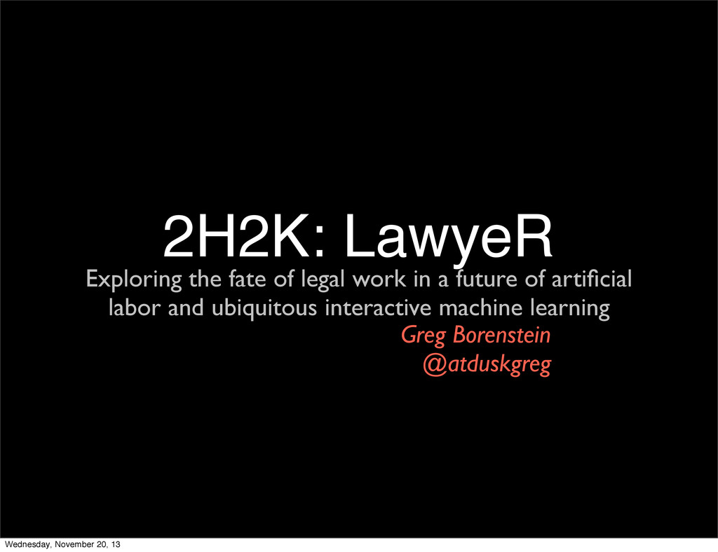2H2K: LawyeR Exploring the fate of legal work i...
