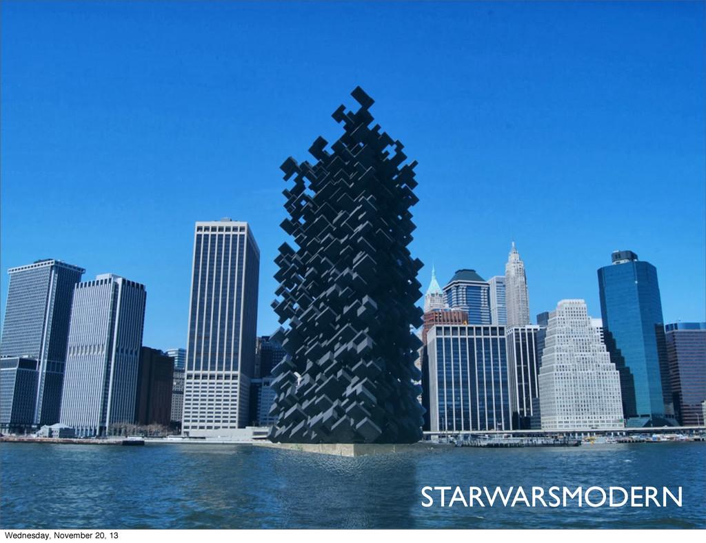 STARWARSMODERN Wednesday, November 20, 13