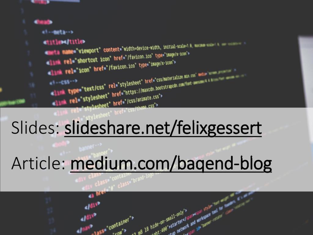 Slides: slideshare.net/felixgessert Article: me...