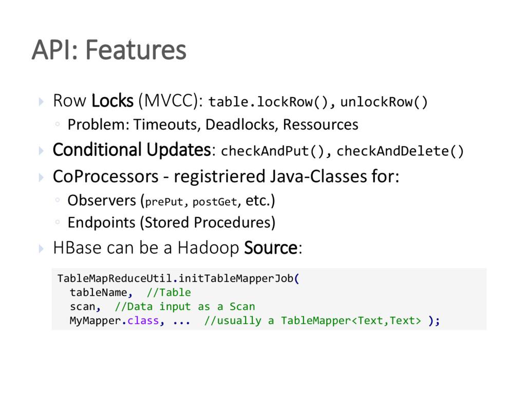 API: Features TableMapReduceUtil.initTableMappe...