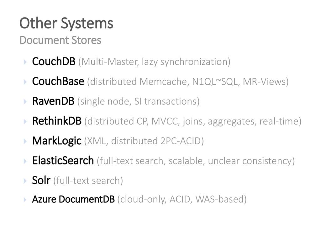  CouchDB (Multi-Master, lazy synchronization) ...